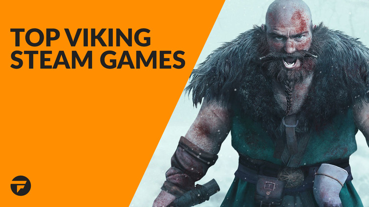 Top Viking Steam games that you need to play   Fanatical