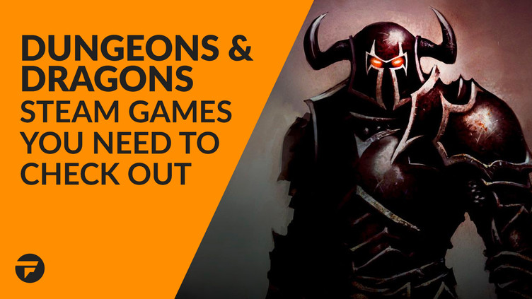 Magic Dungeons & Dragons Steam games worth checking out | Fanatical