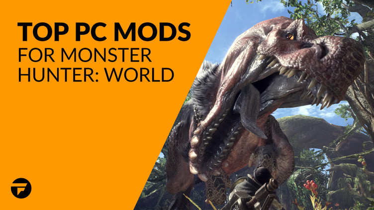 Monster Hunter: World - Top PC mods | Fanatical